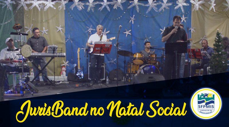 Confira como foi a apresentação da JurisBand no Natal Social do SFPMIS